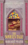 The Novice's Tale - Margaret Frazer